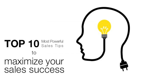 Top 10 Most Powerful Sales Tips To Maximize Your Sales Success